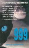 999: Antologia Opowieści Niesamowitych. T. 1