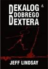 Dekalog dobrego Dextera