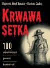 Krwawa setka : 100 najważniejszych powieści kryminalnych