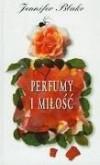 Perfumy i miłość