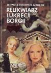 Relikwiarz Lukrecji Borgii (Wierzę w ciebie)
