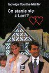 Co stanie się z Lori?