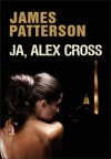 Ja, Alex Cross