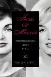 Jackie czy Marilyn: Ponadczasowe lekcje stylu
