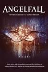 Angelfall: Opowieść Penryn o końcu świata