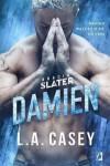 Bracia Slater. Damien