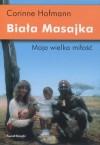 Biała Masajka: Moja wielka miłość
